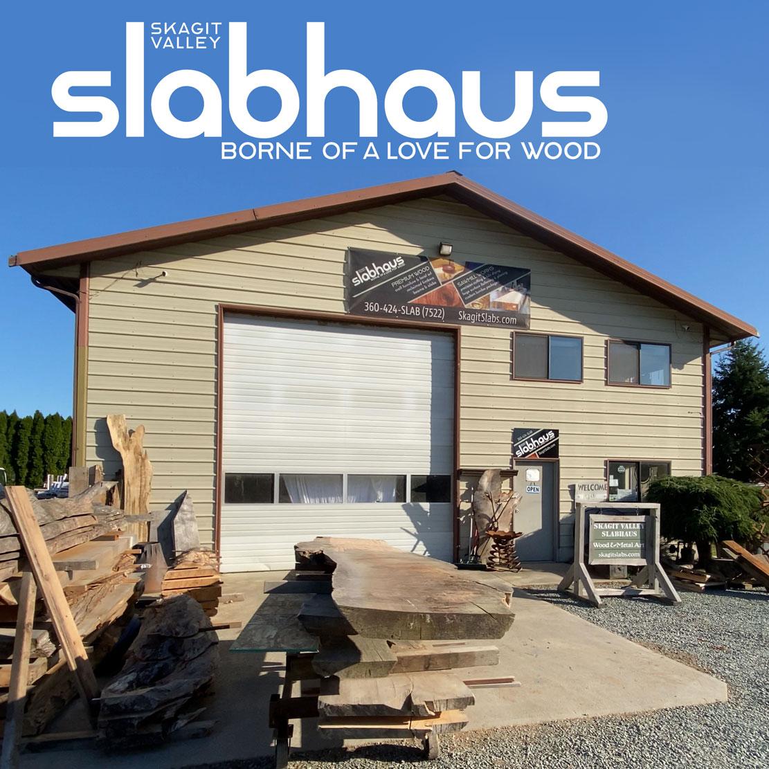 Skagit Valley Slabhaus